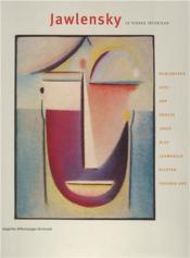 Jawlensky Le Visage Interieur /Francais - Couverture - Format classique