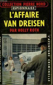 L'Affaire Van Dreisen. Collection L'Aventure Criminelle N° 109 - Couverture - Format classique