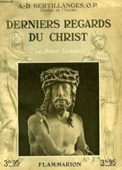 Derniers Regards Du Christ. Collection : Les Bonnes Lectures. - Couverture - Format classique