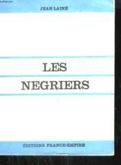 Les Negriers. - Couverture - Format classique