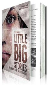 Vente livre :  Litlle big stories ; au coeur de la narration  - Holmes Dylan