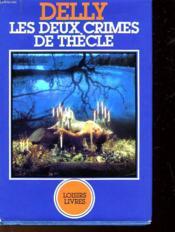 Les Deux Crimes De Thecle - Couverture - Format classique
