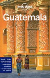 Guatemala (8e édition)  - Collectif Lonely Planet