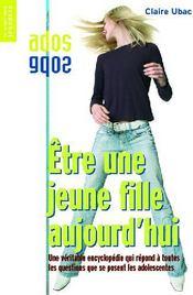 Etre Une Jeune Fille Aujourd'Hui Nelle Ed - Couverture - Format classique