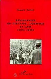 Resistances Au Vietnam, Cambodge Et Laos - Intérieur - Format classique