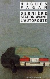 La dernière station avant l'autoroute - Intérieur - Format classique