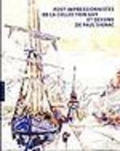 Post-Impressionnistes De La Collection Guy Et Dessins De Paul Signac - Intérieur - Format classique