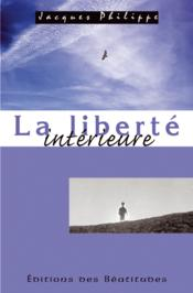 Liberte Interieure (La) - Couverture - Format classique
