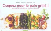 Craquez Pour ; Le Pain Grillé ; 30 Recettes De Tartines Sucrées Et Salées - Intérieur - Format classique
