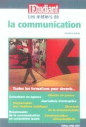Les metiers de la communication - Couverture - Format classique