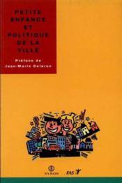 Petite Enfance & Politiqu - Couverture - Format classique