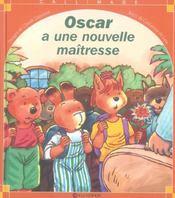 Oscar A Une Nouvelle Maitresse - Intérieur - Format classique