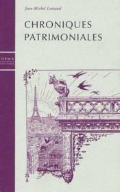 Chroniques patrimoniales - Couverture - Format classique