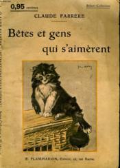 Betes Et Gens Qui S'Aimerent. Collection : Select Collection N° 198 - Couverture - Format classique