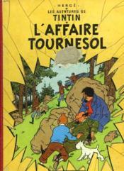 Les Aventures De Tintin. L'Affaire Tournesol. - Couverture - Format classique
