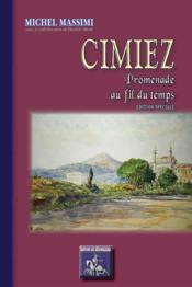 Cimiez, promenade au fil du temps - Couverture - Format classique