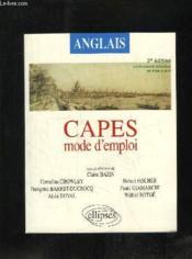 Capes ; anglais ; mode d'emploi (3e édition entièrement refondue et mise à jour) - Couverture - Format classique