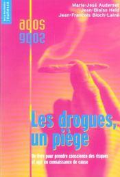 Drogues, Un Piege (Les) - Intérieur - Format classique