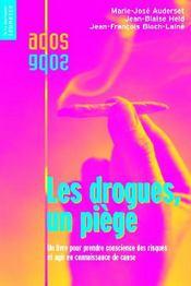 Drogues, Un Piege (Les) - Couverture - Format classique