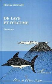 De Lave Et D'Ecume - Intérieur - Format classique