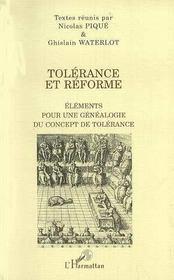 Tolérance et réforme ; éléments pour une généalogie du concept de tolérance - Intérieur - Format classique