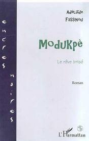 Modukpe ; Le Reve Brise - Intérieur - Format classique