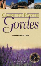 Guide Du Pays De Gordes - Couverture - Format classique