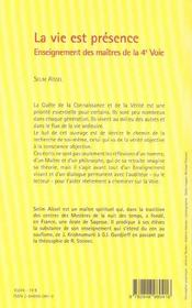 La vie est presence ; enseignement des maitres de la 4e voie - 4ème de couverture - Format classique