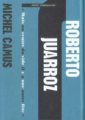 Roberto Juarroz ; mais au centre du vide il y a une autre fête - Intérieur - Format classique