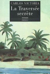 La Traversee Secrete - Intérieur - Format classique