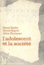 L'adolescent et la société - Couverture - Format classique