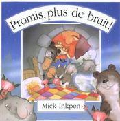 Promis Plus De Bruit ! - Intérieur - Format classique