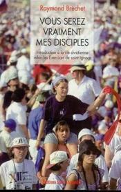 Vous Serez Tous Mes Disciples - Couverture - Format classique