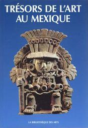 Tresors De L'Art Au Mexique - Intérieur - Format classique