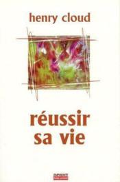 Reussir Sa Vie - Couverture - Format classique