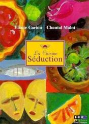 La cuisine seduction - Couverture - Format classique