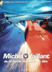 Michel Vaillant De La Bande Dessinee Au Film - Couverture - Format classique