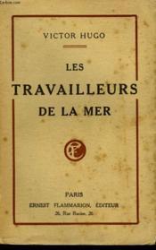 Les Travailleurs De La Mer. - Couverture - Format classique
