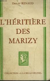 L'Heritiere Des Marizy. Collection : A La Belle Helene. - Couverture - Format classique