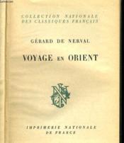 Voyage En Orient - 4 Tomes - Collection Entiere. - Couverture - Format classique