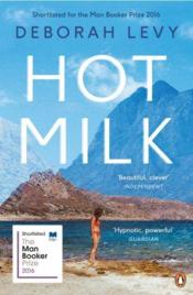 Vente livre :  HOT MILK  - Deborah Levy