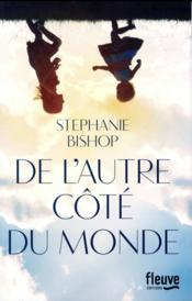 Vente  De l'autre côté du monde  - Bishop Stephanie - Stephanie Bishop