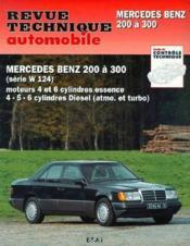 Revue Technique Automobile N.727.1 ; Mercedes Benz 200 A 300 (Série W124) - Couverture - Format classique