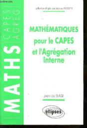 Mathematiques Pour Le Capes Et L'Agregation Interne - Couverture - Format classique