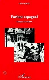 Parlons Espagnol ; Langue Et Culture - Intérieur - Format classique