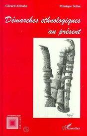 Démarches ethnologiques au présent - Intérieur - Format classique
