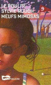Meufs Mimosas - Intérieur - Format classique