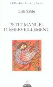 Petit manuel d'émerveillement - Intérieur - Format classique