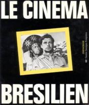 LE CINEMA BRESILIEN. cinéma-pluriel - Couverture - Format classique