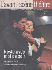 Revue L'Avant-Scene Theatre N.1108 ; Reste Avec Moi Ce Soir - Couverture - Format classique